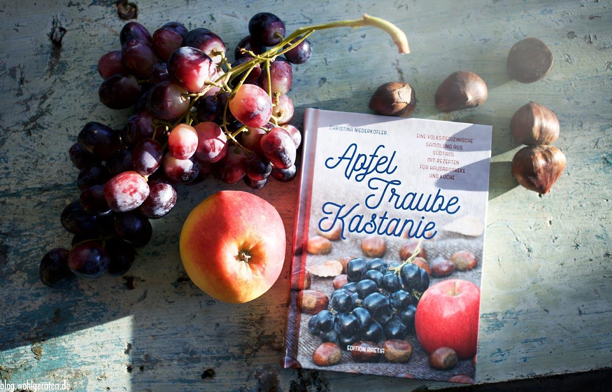 Apfel Traube Kastanie - Ein Buch von Edition Raetia